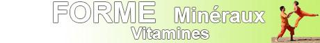 Forme, Vitamines, Minéraux.