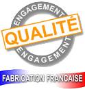 Engagement qualité, Fabrication Française. !